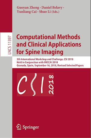 Computational Methods and Clinical Applications for Spine Imaging : 5th International Workshop and Challenge, CSI 2018, Held in Conjunction with MICCA