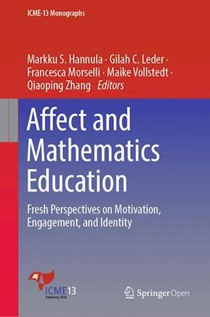 Affect and Mathematics Education : Fresh Perspectives on Motivation, Engagement, and Identity