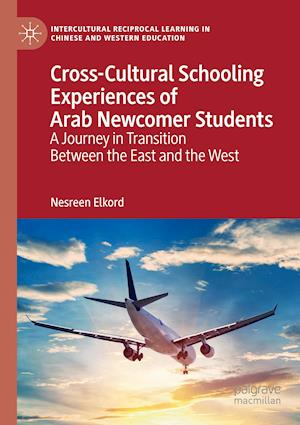 Cross-Cultural Schooling Experiences of Arab Newcomer Students