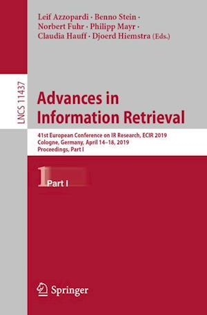 Advances in Information Retrieval : 41st European Conference on IR Research, ECIR 2019, Cologne, Germany, April 14-18, 2019, Proceedings, Part I