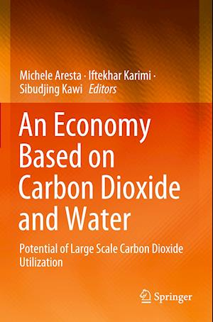 An Economy Based on Carbon Dioxide and Water