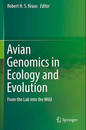 Avian Genomics in Ecology and Evolution