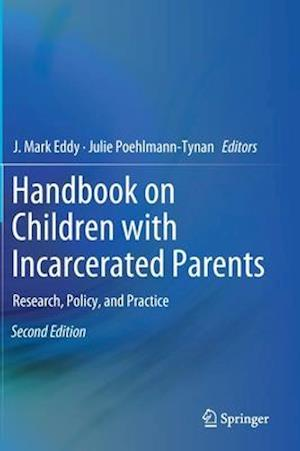 Handbook on Children with Incarcerated Parents : Research, Policy, and Practice