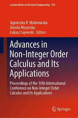 Advances in Non-Integer Order Calculus and Its Applications : Proceedings of the 10th International Conference on Non-Integer Order Calculus and Its A