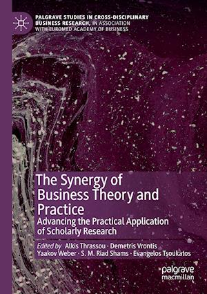 The Synergy of Business Theory and Practice