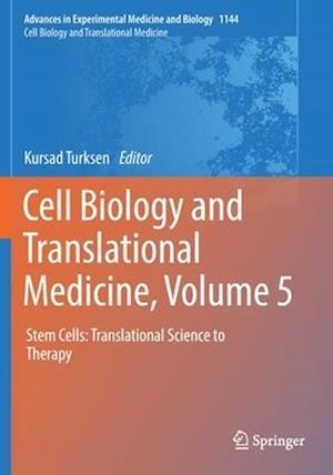 Cell Biology and Translational Medicine, Volume 5
