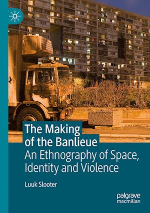 The Making of the Banlieue