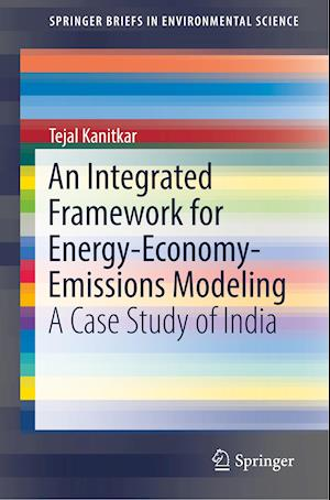 An Integrated Framework for Energy-Economy-Emissions Modeling