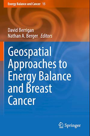Geospatial Approaches to Energy Balance and Breast Cancer