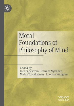 Moral Foundations of Philosophy of Mind