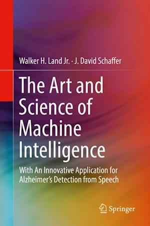 The Art and Science of Machine Intelligence