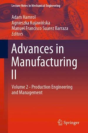 Advances in Manufacturing II : Volume 2 - Production Engineering and Management