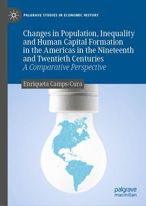 Changes in Population, Inequality and Human Capital Formation in the Americas in the Nineteenth and Twentieth Centuries : A Comparative Perspective