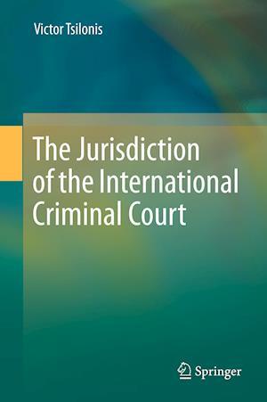 The Jurisdiction of the International Criminal Court