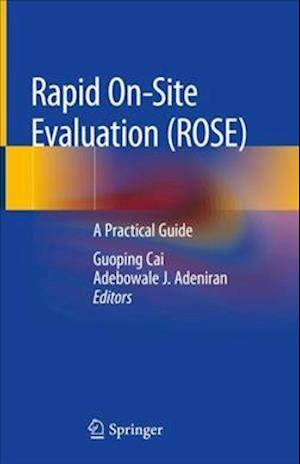Rapid On-site Evaluation (ROSE)