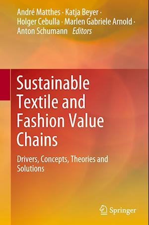 Sustainable Textile and Fashion Value Chains