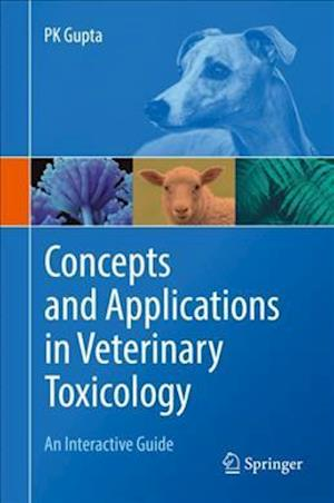 Concepts and Applications in Veterinary Toxicology