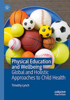 Physical Education and Wellbeing