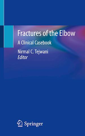 Fractures of the Elbow