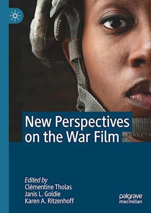 New Perspectives on the War Film