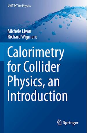 Calorimetry for Collider Physics, an Introduction