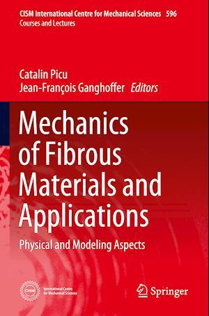 Mechanics of Fibrous Materials and Applications
