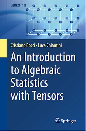 An Introduction to Algebraic Statistics with Tensors