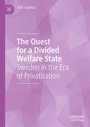 The Quest for a Divided Welfare State