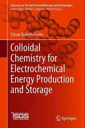Colloidal Chemistry for Electrochemical Energy Production and Storage