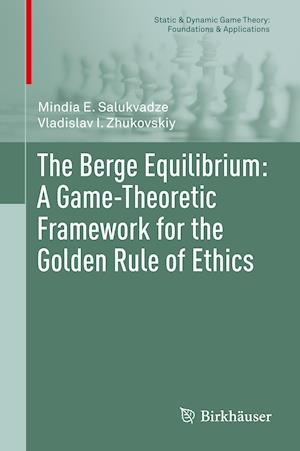 The Berge Equilibrium: A Game-Theoretic Framework for the Golden Rule of Ethics