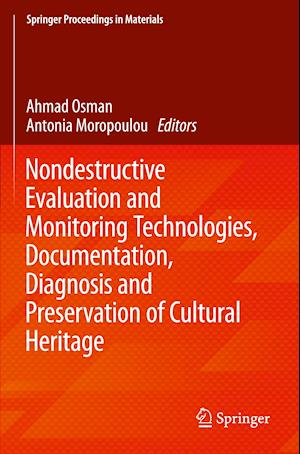 Nondestructive Evaluation and Monitoring Technologies, Documentation, Diagnosis and Preservation of Cultural Heritage