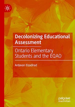 Decolonizing Educational Assessment