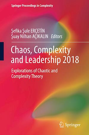 Chaos, Complexity and Leadership 2018