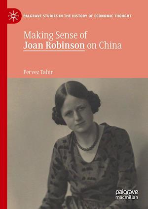 Making Sense of Joan Robinson on China