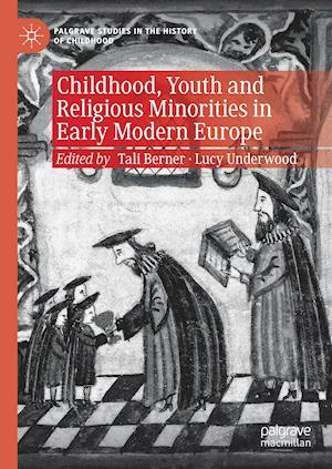 Childhood, Youth and Religious Minorities in Early Modern Europe