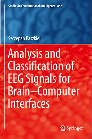 Analysis and Classification of EEG Signals for Brain-Computer Interfaces