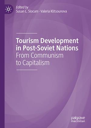 Tourism Development in Post-Soviet Nations