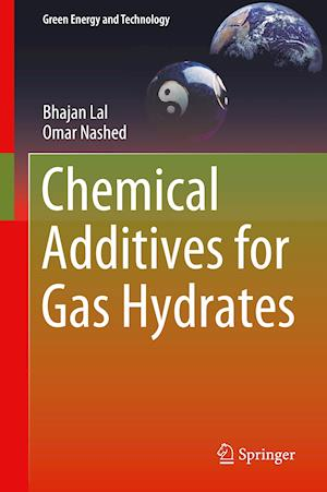 Chemical Additives for Gas Hydrates