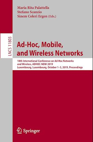 Ad-Hoc, Mobile, and Wireless Networks : 18th International Conference on Ad-Hoc Networks and Wireless, ADHOC-NOW 2019, Luxembourg, Luxembourg, October