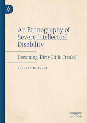 An Ethnography of Severe Intellectual Disability