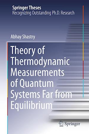 Theory of Thermodynamic Measurements of Quantum Systems Far from Equilibrium