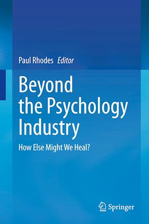 Beyond the Psychology Industry