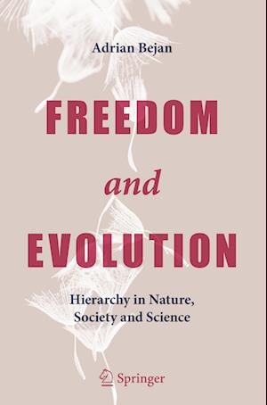 Freedom and Evolution