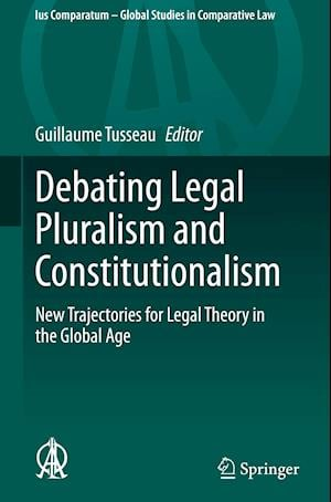 Debating Legal Pluralism and Constitutionalism