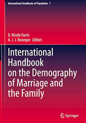 International Handbook on the Demography of Marriage and the Family