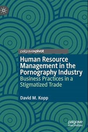 Human Resource Management in the Pornography Industry