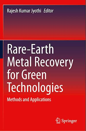 Rare-Earth Metal Recovery for Green Technologies