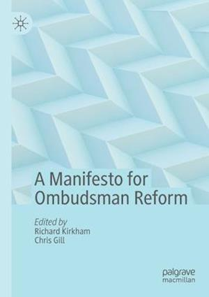 A Manifesto for Ombudsman Reform