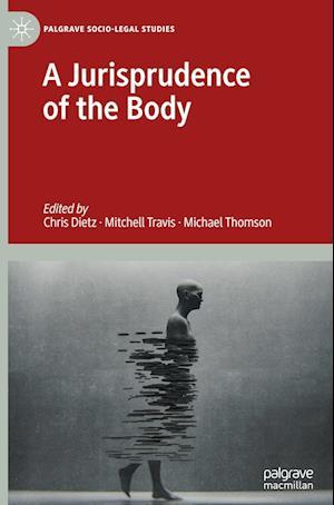 A Jurisprudence of the Body
