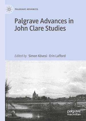 Palgrave Advances in John Clare Studies